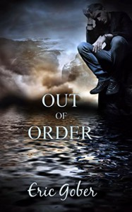 Out of Order - Eric Gober