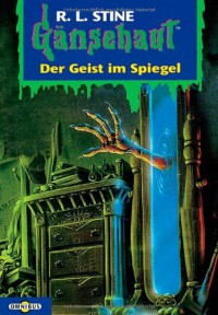 Der Geist im Spiegel - R.L. Stine