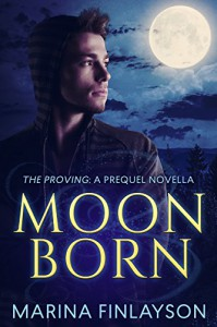 Moonborn: The Proving: A Prequel - Marina Finlayson