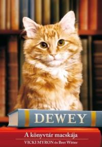 Dewey - A könyvtár macskája - Vicki Myron