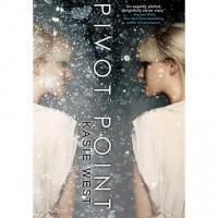 Pivot Point (Pivot Point, #1) - Kasie West