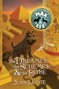 The Dreamer, the Schemer, and the Robe - Jenny L. Cote