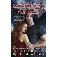 Messenger's Angel (Lost Angels, #2) - Heather Killough-Walden