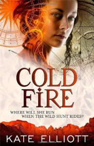 Cold Fire (Spiritwalker Trilogy) - Kate Elliott