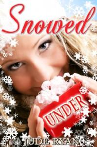 Snowed Under: A Christmas Short Story - Jude Ryan