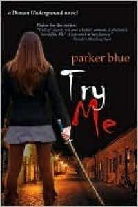 Try Me (Demon Underground #2) - Parker Blue