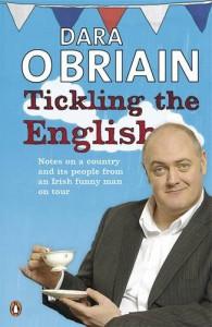 Tickling the English - Dara O. Briain
