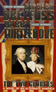The Two Georges - Richard Dreyfuss, Harry Turtledove