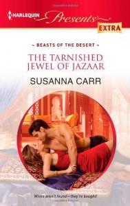 The Tarnished Jewel of Jazaar - Susanna Carr