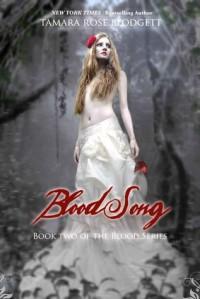 Blood Song (Blood Series, #2) - Tamara Rose Blodgett