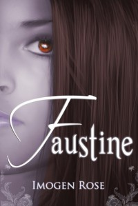 Faustine (Bonfire Chronicles, #1) - Imogen Rose