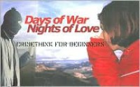 Days of War, Nights of Love: Crimethink for Beginners - CrimethInc.