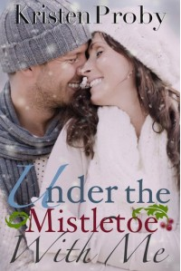 Under the Mistletoe with Me - Kristen Proby