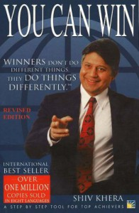 You Can Win: A Step by Step Tool for Top Achievers - Shiv Khera