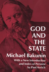 God and the State - Michael Bakunin