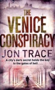 The Venice Conspiracy - Jon Trace
