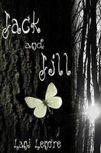 Jack and Jill - Lani Lenore