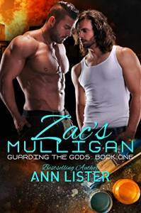Zac's Mulligan (Guarding The Gods Book 1) - Ann Lister