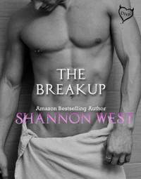 The Breakup - Shannon West