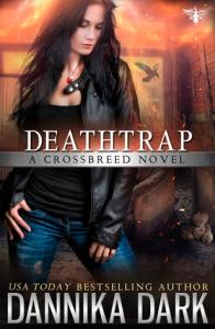 Deathtrap - Dannika Dark