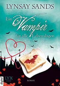 Ein Vampir für alle Lebenslagen - Lynsay Sands, Ralph Sander
