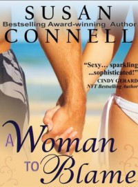 A Woman To Blame - Susan Connell