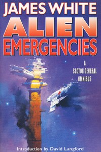 Alien Emergencies: A Sector General Omnibus - James White, David Langford