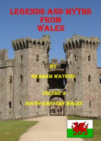 Legends and Myths From Wales - South-eastern Wales - Graham Watkins