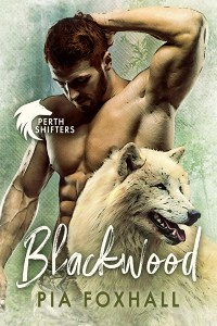 Blackwood (Perth Shifters #1) - Pia Foxhall