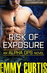 Risk of Exposure (Alpha Ops) - Emmy Curtis