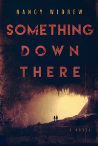 Something Down There - Nancy Widrew