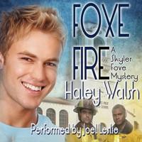 Foxe Fire - Haley Walsh, Joel Leslie