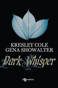 Dark Whisper (Immortals After Dark #8) - Kresley Cole, Gena Showalter