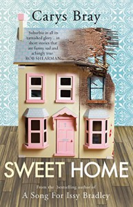 Sweet Home - Carys Bray