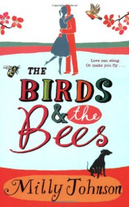 The Birds And The Bees - Milly Johnson
