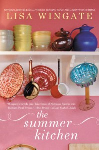 The Summer Kitchen - Lisa Wingate