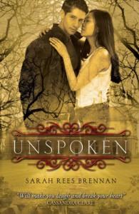Unspoken  - Sarah Rees Brennan