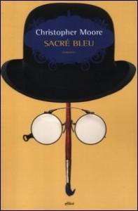 Sacré bleu - Christopher Moore, Luca Fusari