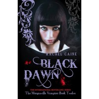 Black Dawn (The Morganville Vampires, #12) - Rachel Caine