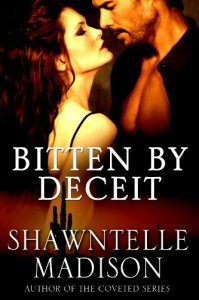 Bitten By Deceit - Shawntelle Madison