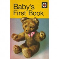 Baby's First Book - Margaret Borrett,  Roy Smith,  Harry Woolley