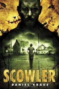 Scowler - Daniel Kraus