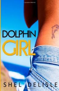 Dolphin Girl - Shel Delisle