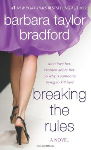Breaking the Rules - Barbara Taylor Bradford