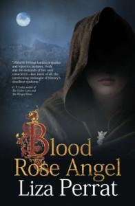 Blood Rose Angel - Liza Perrat