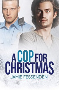 A Cop for Christmas - Jamie Fessenden
