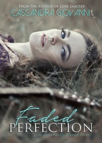 Faded Perfection (Beautifully Flawed Book 2) - Cassandra Giovanni, Lara Johnson