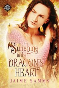 Sunshine in the Dragon's Heart - Jaime Samms