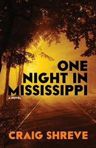 One Night in Mississippi - Craig Shreve