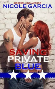 Saving Private Blue - Nicole Garcia